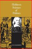 Hobbes' Science of Politics 9780231028042