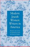 Modern Jewish Women Writers in America, , 1403978042