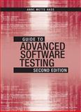 Guide to Advanced Software Testing, Second Edition, Hass, Anne Mette Jonassen, 1608078043