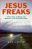 Jesus Freaks, Don Lattin, 0061118044