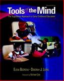 Tools of the Mind : The Vygotskian Approach to Early Childhood Education, Bodrova, Elena and Leong, Deborah J., 0130278041