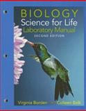 Laboratory Manual for Biology : Science for Life, Borden, Virginia and Belk, Colleen, 0131888048
