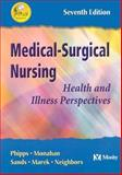 Medical-Surgical Nursing : Health and Illness Perspectives, Phipps, Wilma J. and Monahan, Frances Donovan., 0323018041