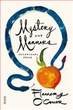 Mystery and Manners, Flannery O'Connor, 0374508046
