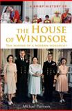 A Brief History of the House of Windsor, Michael Paterson, 0762448040