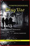 Comprehending Drug Use 9780813548043