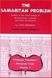 The Samaritan Problem, John Bowman, 0915138042