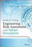Engineering Risk Assessment and Design with Subset Simulation, Au, 1118398041