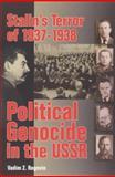 Stalin's Terror of 1937-1938, Vadim Zakharovich Rogovin, 1893638049