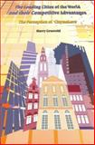 Leading Cities of the World and Their Competitive Advantages : The Perception of 'Citymakers', Grosveld, Harry, 9090158049