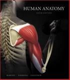 Human Anatomy, Martini, Frederic H. and Timmons, Michael J., 0321498046