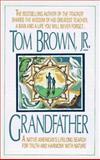 Grandfather, Tom Brown, 0425138046