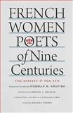 French Women Poets of Nine Centuries : The Distaff and the Pen, Norman R. Shapiro, 0801888042
