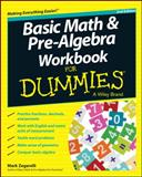 Basic Math and Pre-Algebra Workbook for Dummies, Zegarelli, Mark, 1118828046