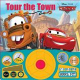 Disney Pixar Cars Tour the Town, Editors of Publications International, 1412788048