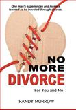 No More Divorce for You and Me, Randy Morrow, 1477208046