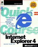 Quick Course in Microsoft Internet Explorer 4, Online Press, Inc. Staff, 157231804X