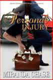 Personal Injury, Chase, Miranda, 161252804X