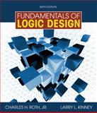 Fundamentals of Logic Design, Roth, Charles H., Jr. and Kinney, Larry L., 0495668044