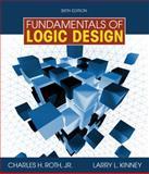 Fundamentals of Logic Design, Roth, Charles H., Jr. and Kinney, Larry L., 0495668044