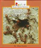 Inside an Ant Colony, Allan Fowler, 0516208047