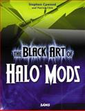 The Black Art of Halo Mods, Stephen Cawood and Patrick Chin, 0672328046