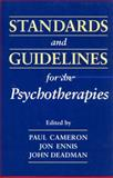 Standards and Guidelines for the Psychotherapies, , 0802008046