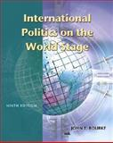 International Politics on the World Stage 9780072828047