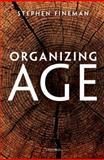 Organizing Age 9780199578047
