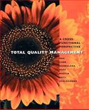 Total Quality Management : A Cross-Functional Perspective, Rao, Ashok and Schlesinger, Phyllis Fineman, 0471108049