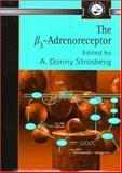 The B3 Adrenoreceptor, Strosberg, A. D., 0748408045