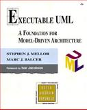 Executable UML : A Foundation for Model-Driven Architecture, Balcer, Marc J. and Mellor, Stephen J., 0201748045