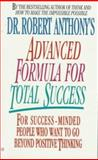 Dr. Robert Anthony's Advanced Formula for Total Success, Robert Anthony, 042510804X
