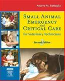 Small Animal Emergency and Critical Care for Veterinary Technicians, Battaglia, Andrea M., 1416028048