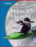 Introduction to Physical Science, Glencoe McGraw-Hill, 0078778042
