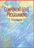 Component Level Programming, Maurer, Peter M., 013045804X