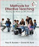 Methods for Effective Teaching : Meeting the Needs of All Students, Burden, Paul R. and Byrd, David M., 013700804X