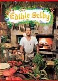 Edible Selby, Todd Selby, 0810998041