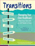 Transitions: Managing Your Own Healthcare, Dawn Laney and Carol Ogg, 1493628046