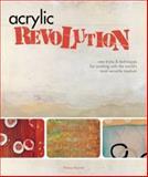 Acrylic Revolution, Nancy Reyner, 1581808046