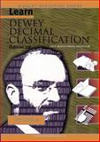 Learn Dewey Decimal Classification First North American Edition 9781590958049