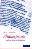 Shakespeare and the Rise of the Editor, Massai, Sonia, 0521878055