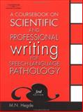 A Coursebook on Scientific and Professional Writing for Speech-Language Pathology, Hegde, M. N., 1401818056