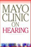 Mayo Clinic on Hearing, Wayne Olsen, Clinic Mayo, 1590848055