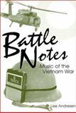 Battle Notes : Music of the Vietnam War, Andresen, Lee, 1886028052