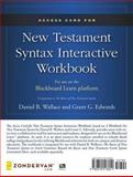 Access Card for New Testament Syntax Interactive Workbook : For Use on the Blackboard Learn Platform, Zondervan, 0310518059