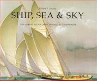 Ship, Sea and Sky, Richard B. Grassby, 0847818055