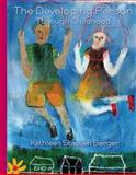 The Developing Person Through Childhood 6th Edition