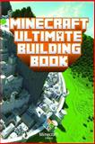 Minecraft: Ultimate Building Book, Minecraft Library and Minecraft Books, 1500428051