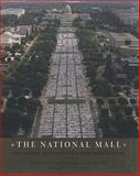 The National Mall : Rethinking Washington's Monumental Core, , 0801888050
